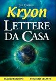 Kryon - Lettere da Casa di Kryon, Lee Carroll