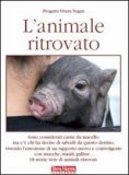 http://www.macrolibrarsi.it/libri/__l-animale-ritrovato.php?pn=231
