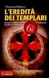 L'eredità dei Templari di Raymond Khoury