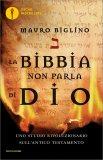 La Bibbia non Parla di Dio di Mauro Biglino