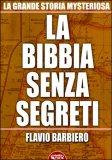 La Bibbia Senza Segreti di Flavio Barbiero