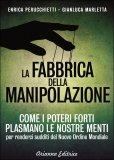 La Fabbrica della Manipolazione di Enrica Perucchietti, Gianluca Marletta
