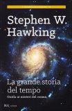 La Grande Storia del Tempo di Leonard Mlodinow, Stephen Hawking