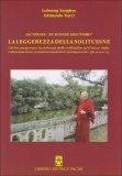 La Leggerezza della Solitudine di Lobsang Sanghye ( Edmondo Turci )