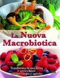 La Nuova Macrobiotica di Simon G. Brown