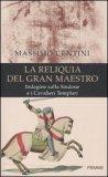 La Reliquia del Gran Maestro di Massimo Centini
