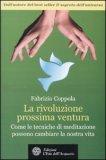 La Rivoluzione Prossima Ventura di Fabrizio Coppola