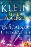 La Scala di Cristallo  - Libro di Eric Klein