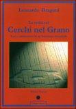 La Verità sui Cerchi nel Grano di Leonardo Dragoni