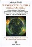 Le Energie della Terra e dell'Universo di Giorgio Picchi