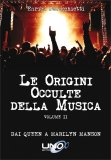 Le Origini Occulte della Musica - Vol.2 di Enrica Perucchietti