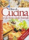 Il Libro di Cucina per gli Amici degli Animali di Fondazione Gabriele