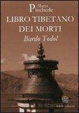 Libro Tibetano dei Morti di Mario Pincherle