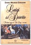 Luigi del Deserto - Volume I di Daniel Meurois-Givaudan