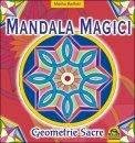 Mandala magici - primo volume di Martha Bartfeld