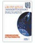 I Manoscritti di Geenom-3. Insegnamenti di Gruppo Aztlan