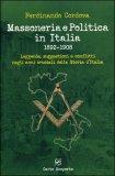 Massoneria e Politica in Italia 1892-1908 di Ferdinando Cordova