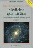 Medicina Quantistica di Piergiorgio Spaggiari, Caterina Tribbia