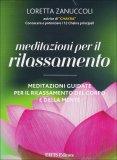 Meditazioni per il Rilassamento + CD audio di Loretta Zanuccoli