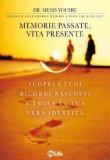 Memorie Passate, Vita Presente di Menis Yousry
