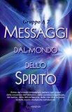 Messaggi dal Mondo dello Spirito di Gruppo  A7, Renato Coppe