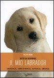 Il mio Labrador di Valeria Rossi
