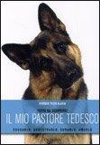 Il mio Pastore Tedesco di Giorgio Teich Alasia