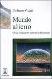 Mondo Alieno di Umberto Visani