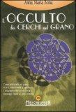 L'occulto dei Cerchi nel Grano di Anna Maria Bona