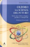 Olismo  - La Scienza del Futuro di Enrico Cheli