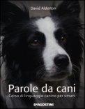 Parole da Cani di David Alderton