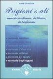 Prigioni o Ali di Anne Meurois-Givaudan