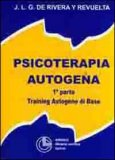 Psicoterapia Autogena 1 Parte di José Luis Gonzales De Rivera Y Revuelta