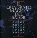 Il Quadrato Magico del Sator di Maria Grazia Lopardi