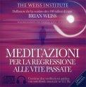 Meditazioni per la Regressione alle Vite Passate di Brian Weiss