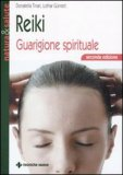 Reiki Guarigione Spirituale di Donatella Tinari, Lothar Guntert