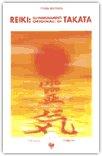 Reiki: gli insegnamenti originali di Takata di Fran Brown