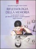 Riflessologia della Memoria di Samantha Fumagalli, Flavio Gandini