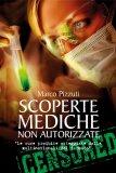 Scoperte mediche non autorizzate di Marco Pizzuti