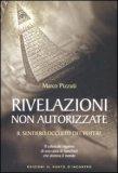 Rivelazioni non Autorizzate di Marco Pizzuti