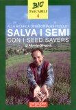 Salva i Semi con i Seed Savers di Alberto Olivucci
