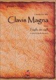 Il secondo libro della clavis magna di John Pilger, Giordano Bruno