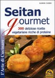 Seitan Gourmet di Suman Casini