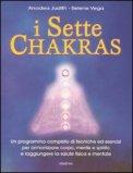 I Sette Chakras di Judith Anodea, Selene Vega