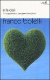 Si Fa Così - Libro di Franco Bolelli