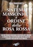 Sistema Massonico e Ordine della Rosa Rossa - Vol. 3 di Paolo Franceschetti