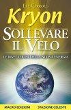 Sollevare Il Velo di Kryon, Lee Carroll