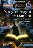 Streghe, Maghi e Sciamani di Roberto Giacobbo, Marco Zamparelli