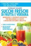 Succhi Freschi di Frutta e Verdura di Norman Walker