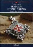 Templari e Templarismo di Franco Cardini